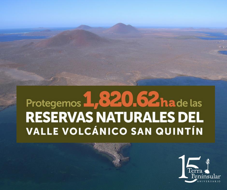 Protegemos 1 820.62 hectáreas de las Reservas Naturales del Valle Volcánico de San Quintín.